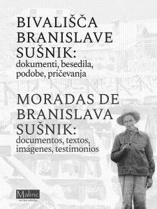 Bivališča Branislave Sušnik
